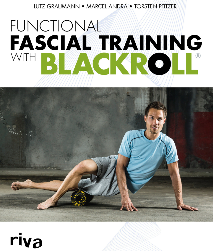 BLACKROLL® Manuale Functional Fascia Training